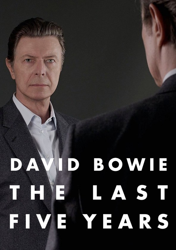 David Bowie: The Last Five Years poster