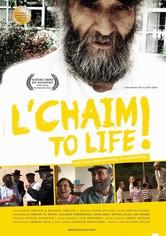 L'Chaim!: To Life!