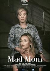 Mad Mom
