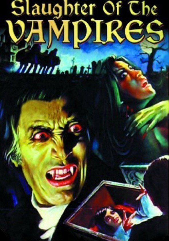 Slaughter of the Vampires