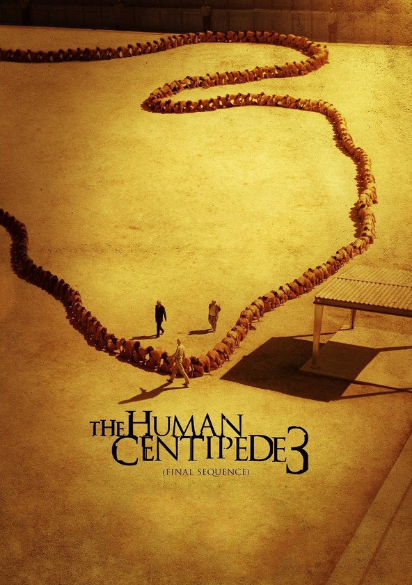 The Human Centipede Iii (Final Sequence) Stream