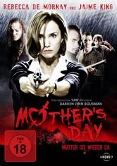 Mother's Day - Mutter ist wieder da