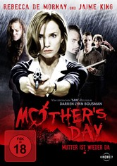 Mother's Day - Mutter ist wieder da