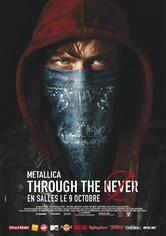 Metallica : Through the Never