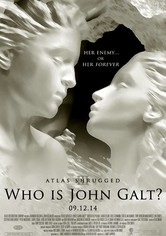 Atlas Shrugged Part III: Who is John Galt?