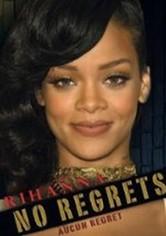 Rihanna No Regrets