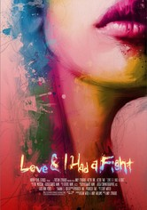 Love & I Had A Fight