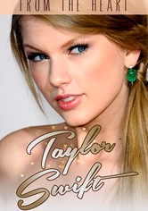 Taylor Swift: From the Heart