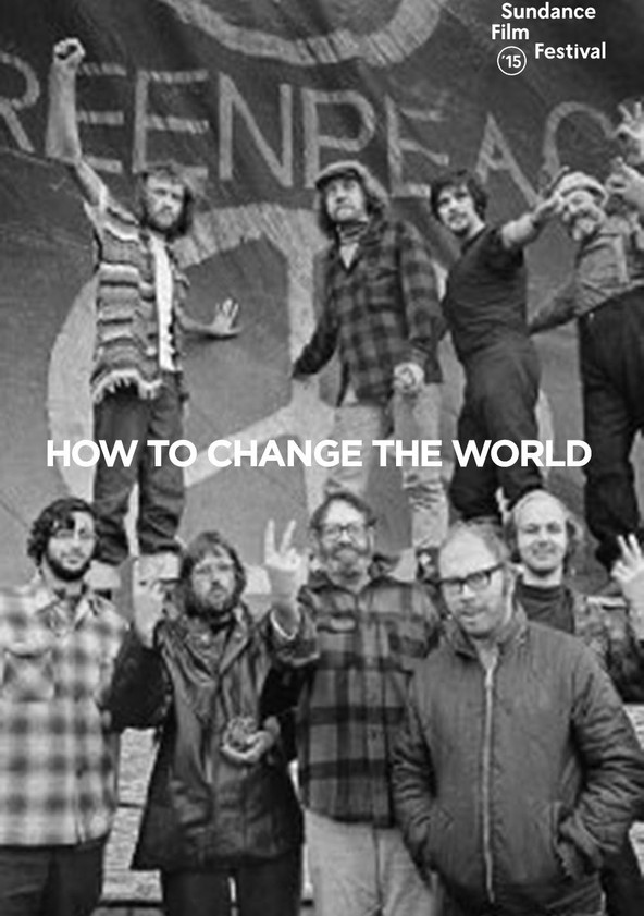 How to Change the World