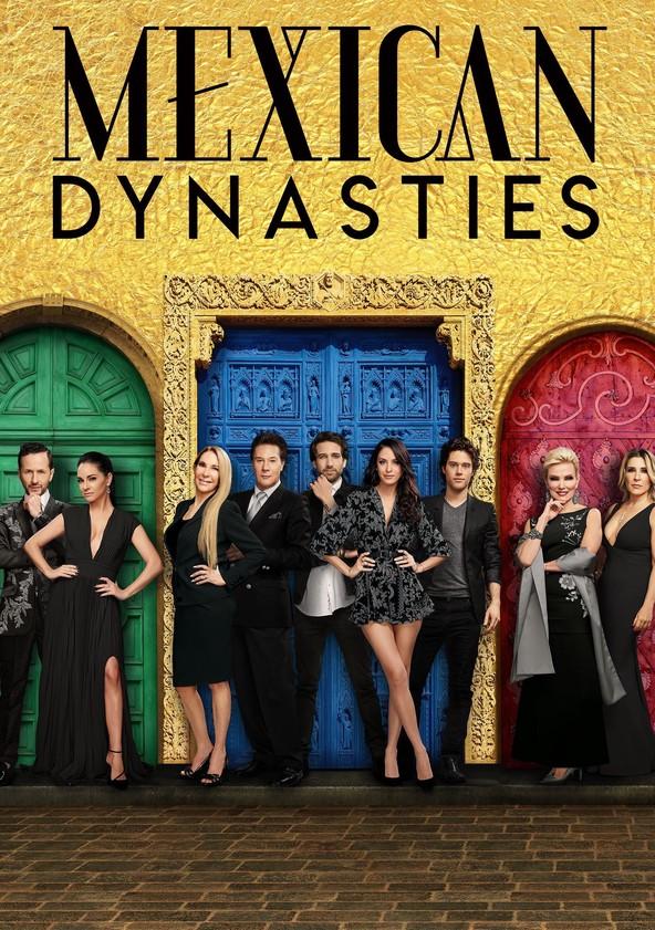 Mexican Dynasties Season 1 poster