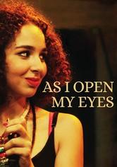 As I Open My Eyes