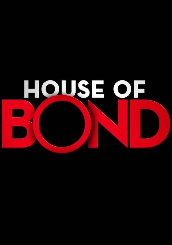 House of Bond Season 1 - watch episodes streaming online