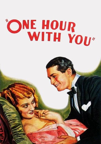 Watch online one hour with you 1932 One Hour