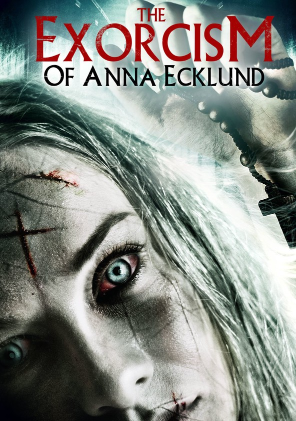 The Exorcism of Anna Ecklund