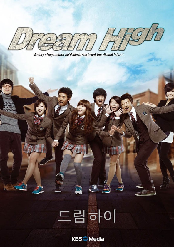 Dream High Watch Tv Series Streaming Online