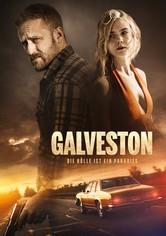 Galveston: Die Hölle ist ein Paradies