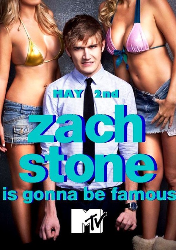 Zach Stone Is Gonna Be Famous Season 1 2013: Zach Stone Is Gonna Be Famous