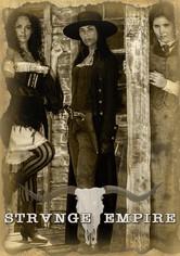 Strange Empire Season 1