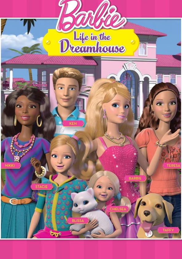 reputable site check out super quality Barbie: Life in the Dreamhouse - streaming online
