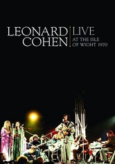 Leonard Cohen: Live at the Isle of Wight