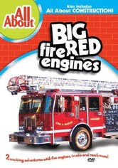 All About Big Red Fire Engines/All About Construction