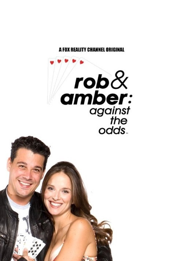 Rob & Amber: Against the Odds