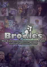 Bronies: The Extremely Unexpected Adult Fans of My Little Pony