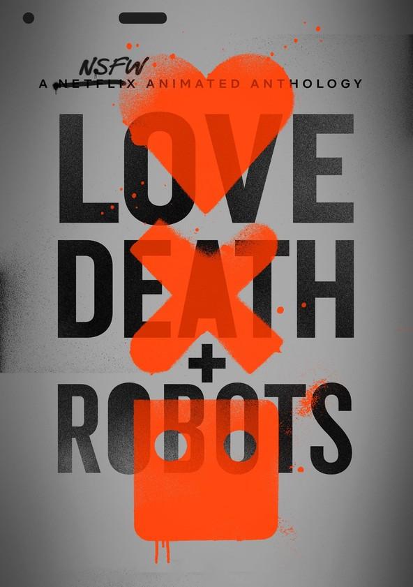 Love, Death + Robots poster