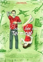 Je T'aime, I Love You Terminal