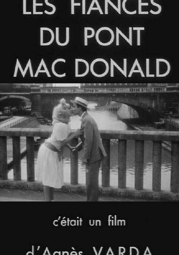 Les Fiancés du Pont Mac Donald ou (Méfiez-vous des Lunettes Noires)
