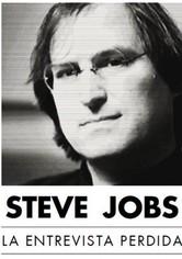 Steve Jobs: La entrevista perdida