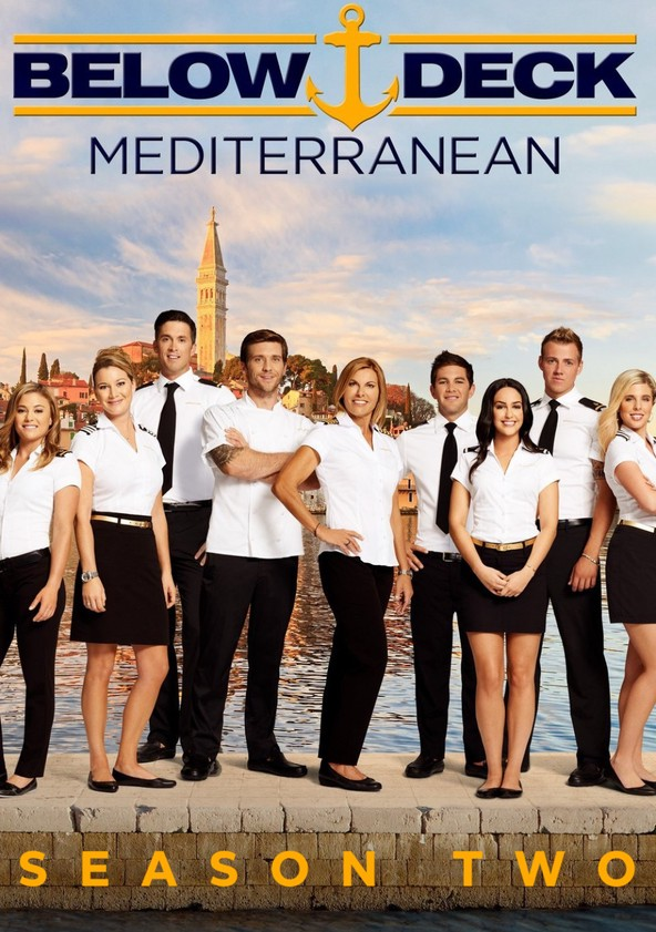 Below Deck Mediterranean Season 2 - episodes streaming online