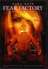 Fear Factory - Labor der Angst