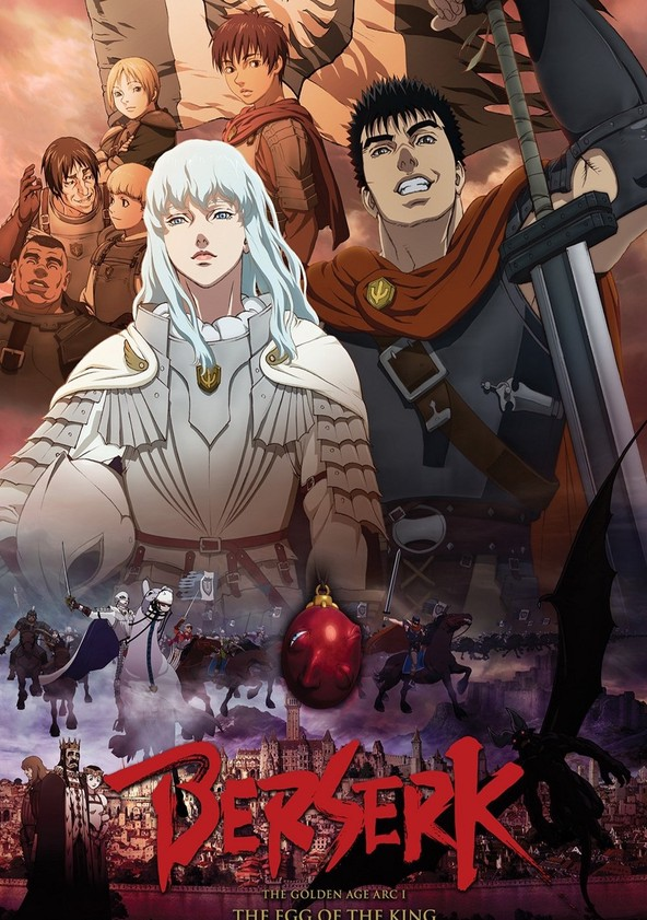 Berserk: The Golden Age Arc 1 - The Egg of the King