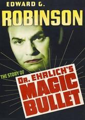 Dr. Ehrlich's Magic Bullet