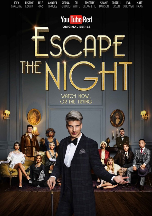 Escape the Night poster