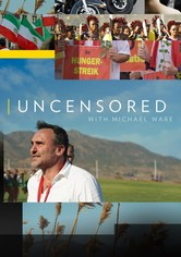 Uncensored with Michael Ware