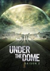 Under the Dome Saison 2
