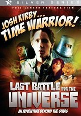 Josh Kirby... Time Warrior: Last Battle for the Universe