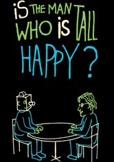 Is the Man Who Is Tall Happy?