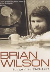 Brian Wilson: Songwriter 1969-1982