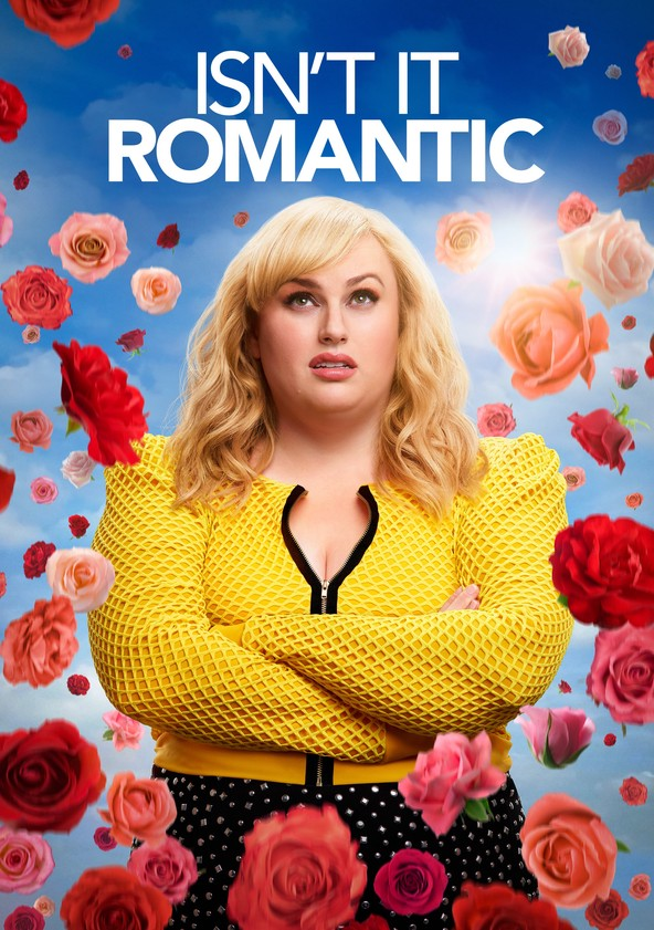 Isn't It Romantic poster