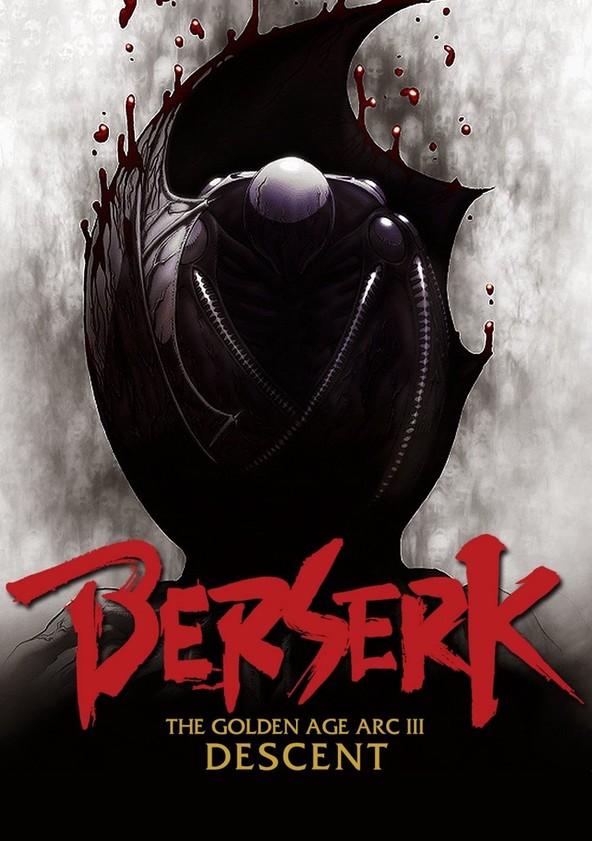 Berserk: The Golden Age Arc 3 - The Advent