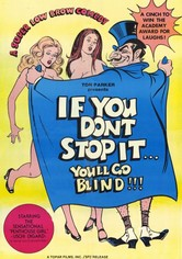 If You Don't Stop It...You'll Go Blind!!!