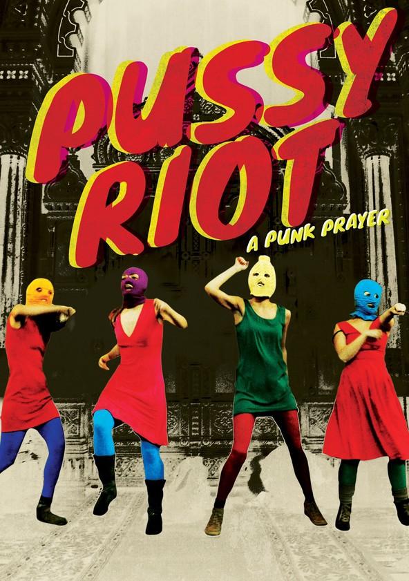 Pussy Riot: Keine Angst vorm starken Mann poster