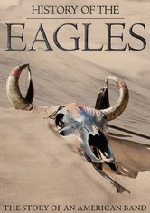 The Eagles: Historia de los Eagles