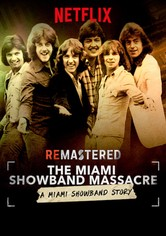 ReMastered: La masacre de la Miami Showband