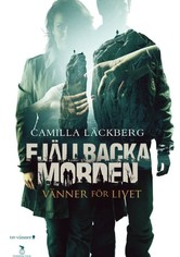 The Fjällbacka Murders: Friends for Life