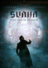 Svaha : the sixth finger