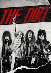 The Dirt – Sie wollten Sex, Drugs & Rock 'n' Roll